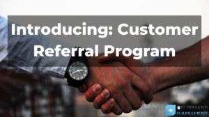 Introducing: Customer Referral Program