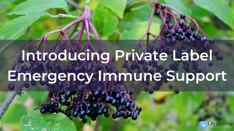 Introducing Private Label Emergency Immune Support