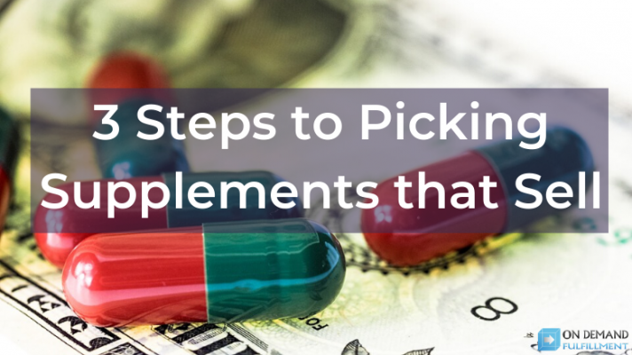 3 Steps to Picking Supplements that Sell